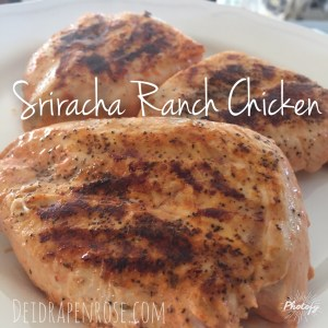 Sriracha Ranch Chicken, Sriracha sauce, Ranch recipes, healthy chicken recipes, healthy grilling chicken recipes, memorial day healthy meal ideas, Deidra Penrose, PA Beachbody Coach, Elite Beachbody coach, health and fitness coach PA, online Fitness coach PA, healthy meal ideas, healthy mom, clean eating recipes, fitness motivation, spicy recipes