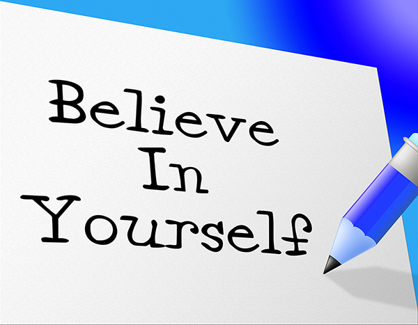 Belief in Yourself a Foundation for Success