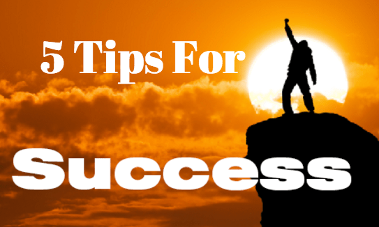 5 Things To Help You Achieve Success In Your Business