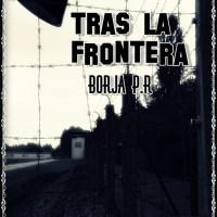 Tras la Frontera