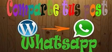 Plugin WordPress Para Compartir Post Por Whatsapp
