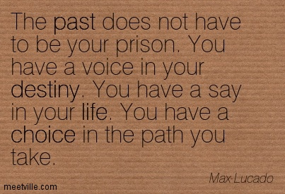 Quotation-Max-Lucado-past-life-destiny-choice-Meetville-Quotes-4065