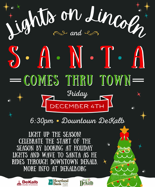 Lights on Lincoln & Santa Comes Thru Downtown DeKalb