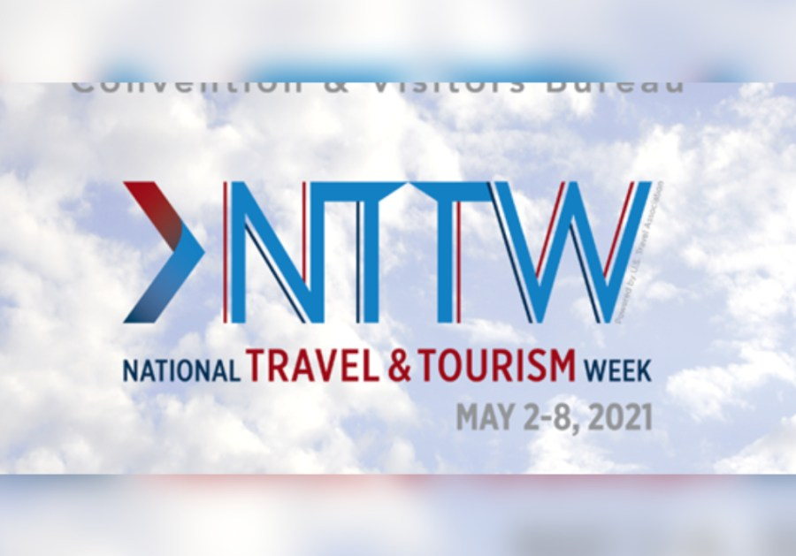 National Travel And Tourism Week May 2-8, 2021