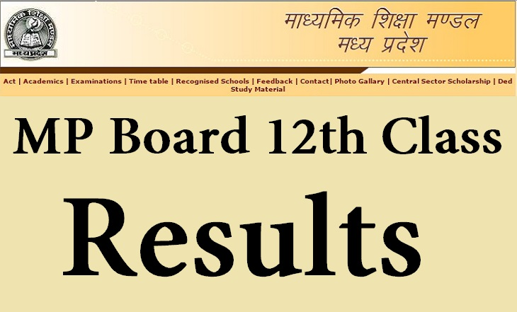 MP Board (MPBSE HSSC) Declared 12th Class Results atmpresults.nic.in