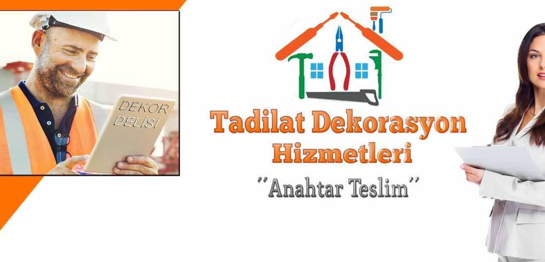 Ankarada inşaat tadilat ve dekorasyon hizmetleri