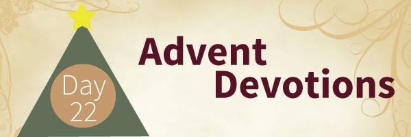 adventdevotionday22