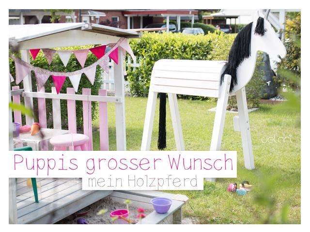 Puppis großer Wunsch … mein-holzpferd.de
