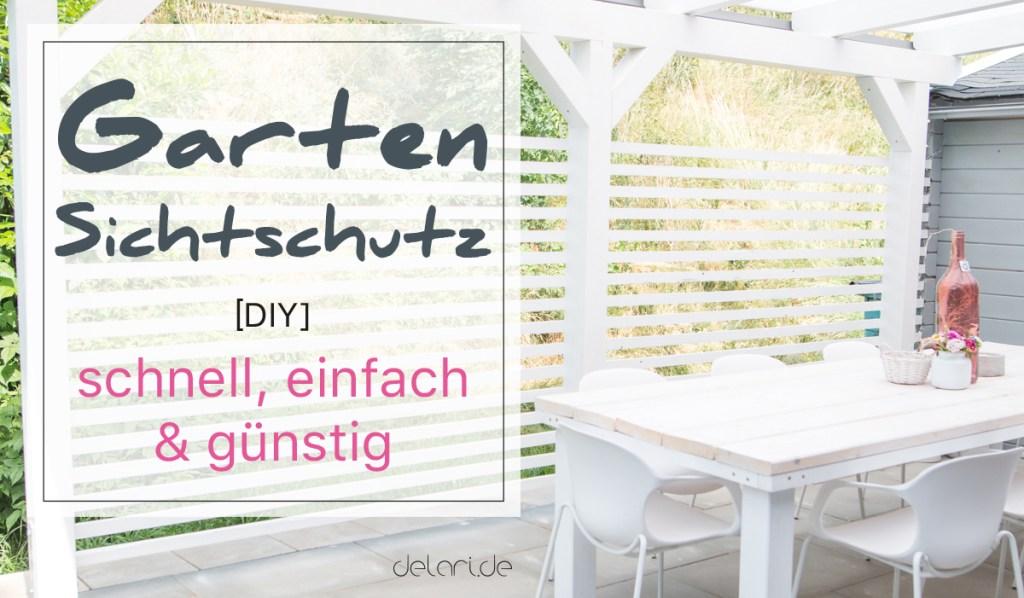 Diy Garten Sichtschutz Zaun Schnell Gunstig Delari De