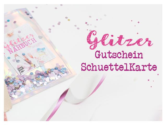 Das Glitzernähbuch – Glitzer-Schüttel-Karte-Gutschein