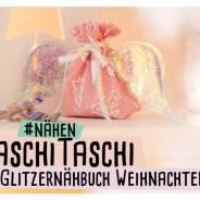 Naschi Taschi nähen – Glitzernähbuch Weihnachten