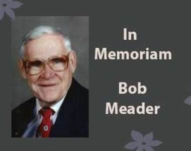 In Memoriam: Bob Meader