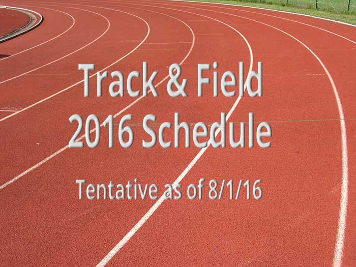 Track and Field Schedule 2016