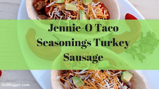 Tacos Made With Jennie-O Taco Seasonings Turkey Sausage