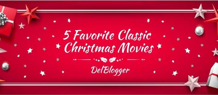 5 Favorite Classic Christmas Movies