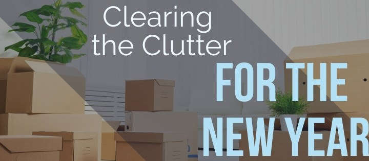 Clearing the Clutter for the New Year
