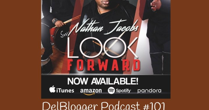 "DelBlogger Podcast #101 Interview with Nathan ""The Muzaholic"" Jacobs"
