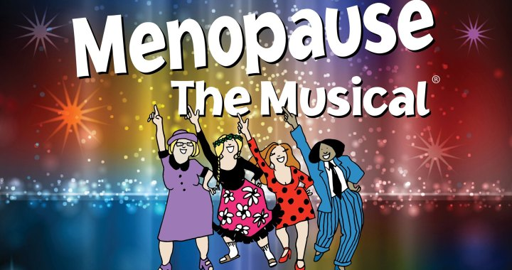 Menopause the Musical with a BOGO