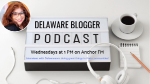 Delaware Blogger Podcast Promo