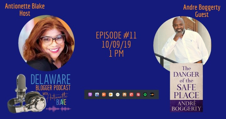 Out & About with Antionette on the Delaware Blogger Podcast Episode 11