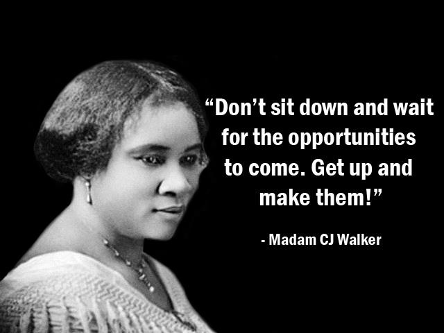 Madam CJ Walker quote