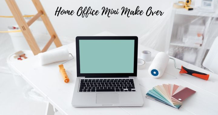 Home Office Mini Make Over