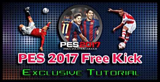 PES 2017 Free Kick Tutorial (PC, PS4, Xbox)