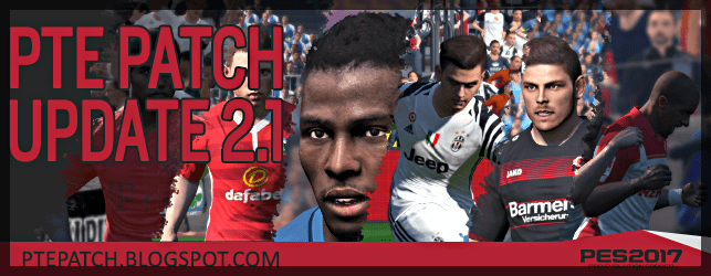 (PES 2017) Patch PTE 2.1 : Download + Install