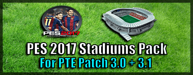PES 2017 Stadiums Pack for PTE Patch 3 (By DonyAvia)