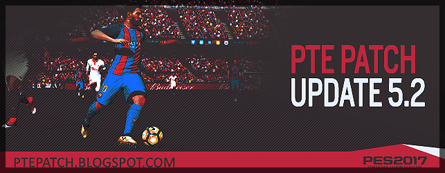 (PES 2017) PTE Patch 5.2 : Download + Install