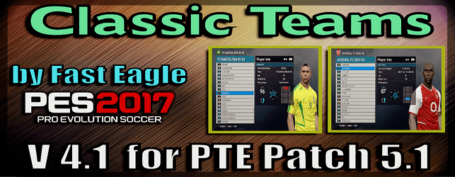 Pes 2017 Classics Era Teams V 4.1 by Fast Eagle