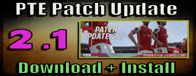 PTE Patch 2.1 Update for PES 2018 Download and Install on PC