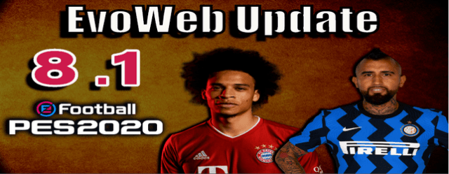 Evoweb 8.1 for PES 2020 Next Season 2021 Update by Del Choc download and install on PC final