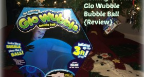 Holiday Gift Idea – Glo Wubble Bubble Ball {Review} #GloWubble