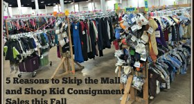 5 Reasons to Skip the Mall and Shop Kid Consignment Sales this Fall