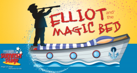 Upper Darby Summer Stage presents Elliot and the Magic Bed August 7th, 8th and 9th & a Ticket Giveaway