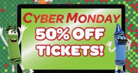 1/2 Price Tickets to Crayola Experience Cyber Monday Deal