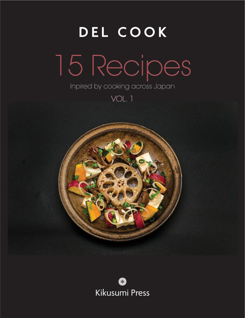 15 Recipes Book Photoshoot Del Cook author Kikusumi Press
