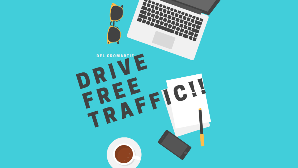 Free Ways You can Drive Traffic in 2020