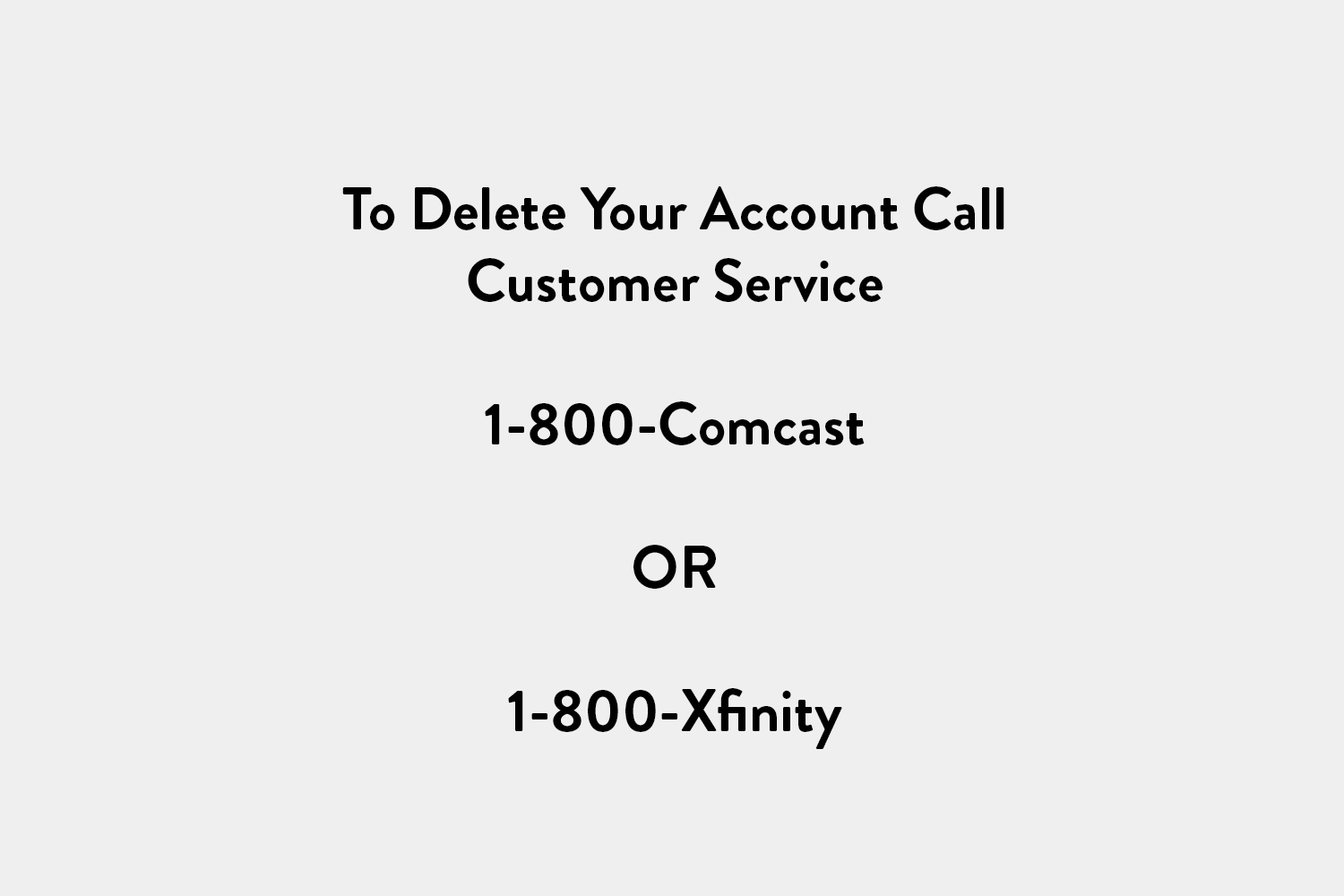 How To Delete Your Comcast Account
