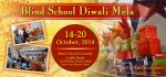 Blind School Diwali Mela has started from 14th October 2014