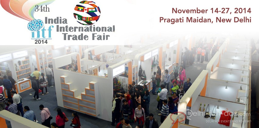 Upcoming Event – 34th India International Trade Fair IITF 2014