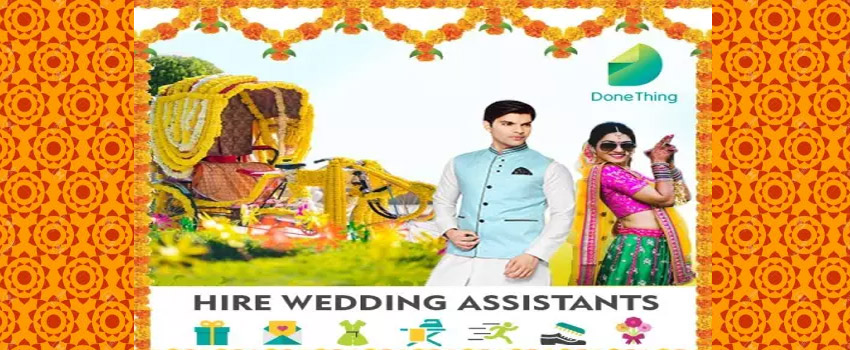hire-wedding-assistants-in-delhi-by-donething