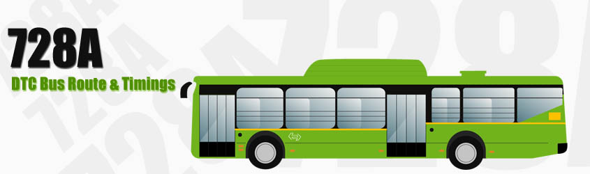 728A Delhi DTC City Bus Route and DTC Bus Route 728A Timings with Bus Stops