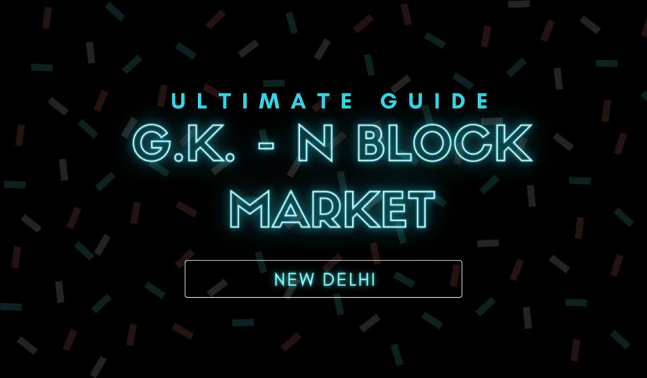 GK N Block Market