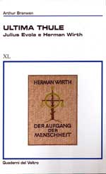 rthur Branwen, Ultima Thule. Herman Wirth e Julius Evola