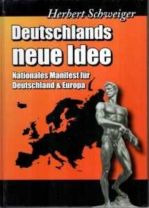 Deutschlands neue Idee: Nationales Manifest für Deutschland & Europa