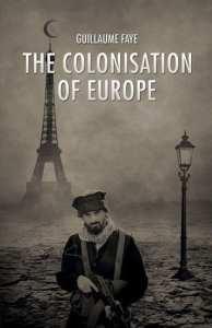 Guillaume Faye - Kolonizace Evropy
