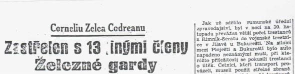 Corneliu Zelea Codreanu: Zastřelen s 13 jinými členy Železné gardy