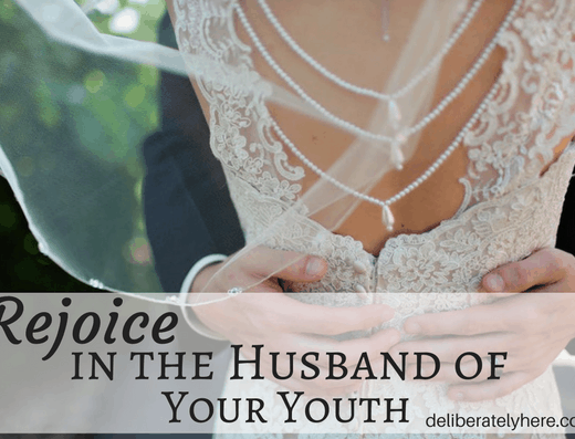 Rejoice in the Husband of Your Youth